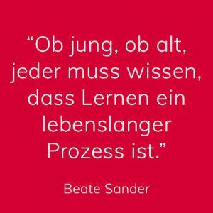 Beate Sander, Lernen ist ein lebenslanger Prozess